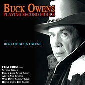 Playing Second Fiddle Best Of Buck Owens by Buck Owens