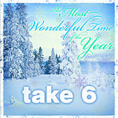 The Most Wonderful Time of the Year von Take 6