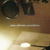 Parenthèses by Anne Sylvestre