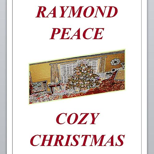 Cozy Christmas by Raymond Peace