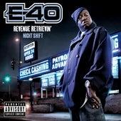 Revenue Retrievin': Night Shift von E-40