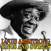 Louis Armstrong Sings And Swings by Louis Armstrong