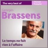 Le temps ne fait rien à l'affaire (The Very Best of Georges Brassens) de Georges Brassens