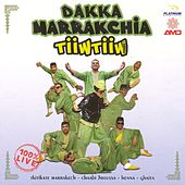 Dakka Marrakchia (100% Live) de Tiiw Tiiw