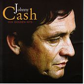 Old Golden Hits von Johnny Cash