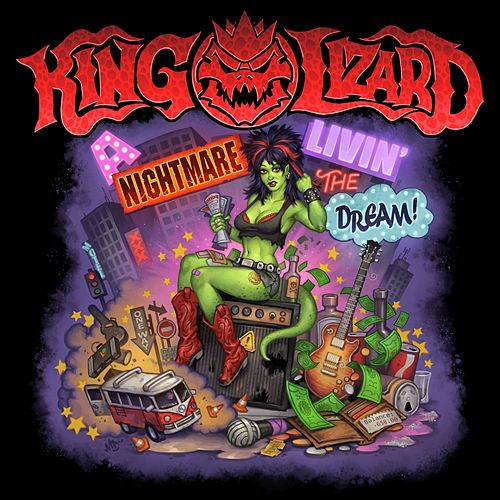 A Nightmare Livin the Dream by King Lizard