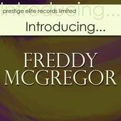 Introducing….Freddy McGregor by Freddie McGregor