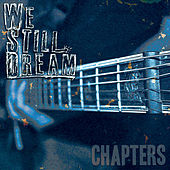 Chapters von We Still Dream