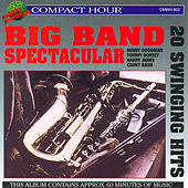 Big Band Spectacular by Various Artists