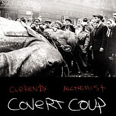 Covert Coup by Curren$y