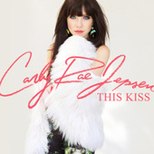 This Kiss von Carly Rae Jepsen
