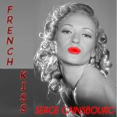French kiss (40 Chansons Remastered) de Serge Gainsbourg