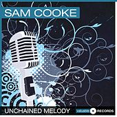 Unchained Melody by Sam Cooke