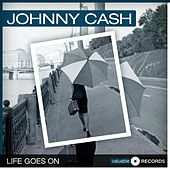 Life Goes On de Johnny Cash