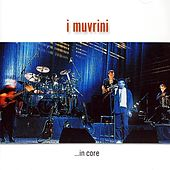 In core (Live) di I Muvrini