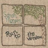 Run to the Window von Sarah Morgan