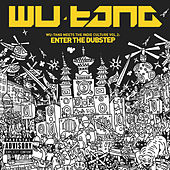Wu-Tang Meets The Indie Culture, Vol. 2: Enter The Dubstep de Wu-Tang Clan