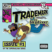 Supper Villain Issue #1 de Trademark The Skydiver