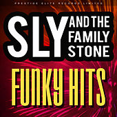 Funky Hits von Sly & the Family Stone