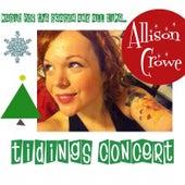 Tidings Concert by Allison Crowe