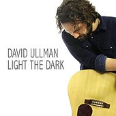 Light the Dark by David Ullman
