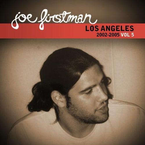 Los Angeles 2002-2005, Vol. 5 by Joe Firstman