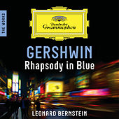 Gershwin: Rhapsody in Blue – The Works by Leonard Bernstein