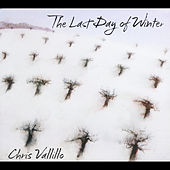 The Last Day of Winter by Chris Vallillo