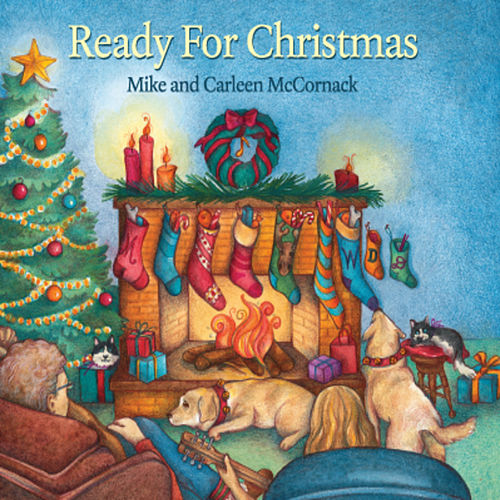 Ready for Christmas by Mike & Carleen McCornack