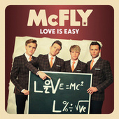 Love Is Easy (Dougie Style) by McFly