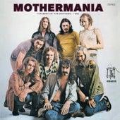 Mothermania: The Best Of The Mothers - 1969 van Frank Zappa