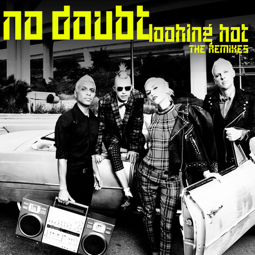 Looking Hot by No Doubt