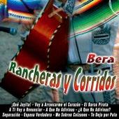 Rancheras y Corridos by Bera