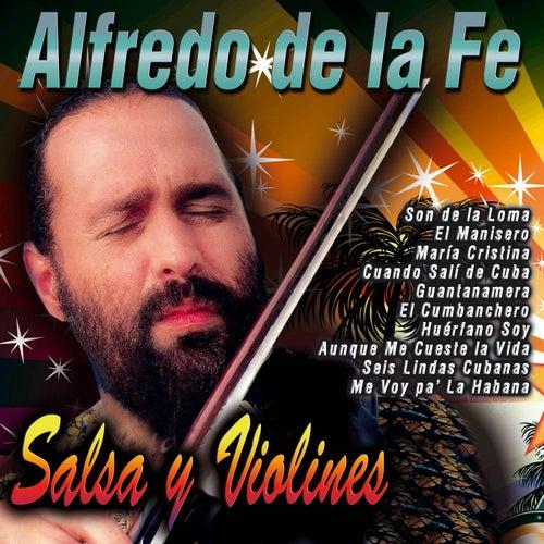 Salsa y Violines by Alfredo De La Fe