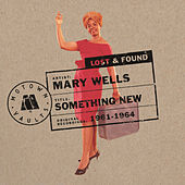 Something New: Motown Lost & Found de Mary Wells