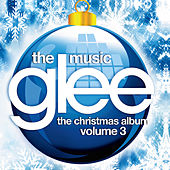 Glee: The Music, The Christmas Album Vol. 3 de Glee Cast