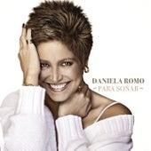 Para Soñar de Daniela Romo