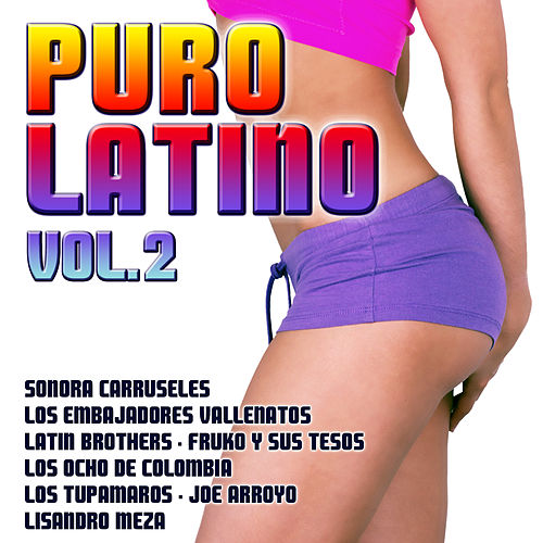 Puro Latino Vol. 2 by Various Artists