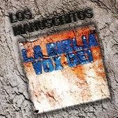 La Biblia Edición Especial: Los Manuscritos by Vox Dei