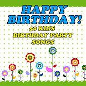 50 Songs for a Kid's Birthday Party by The Tinseltown Players