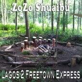 Lagos 2 Feetown by Zozo