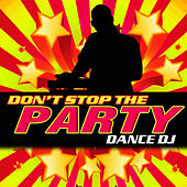 Don't Stop the Party by Dance DJ