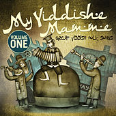 My Yiddishe Mamme (Great Yiddish Folk Songs) - Vol.1 by Various Artists
