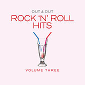 Out & Out Rock 'N' Roll Hits - Vol.3 by Various Artists