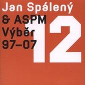 Vyber 1997-2007 de Jan Spaleny