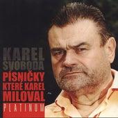 Pisnicky, ktere Karel miloval by Various Artists