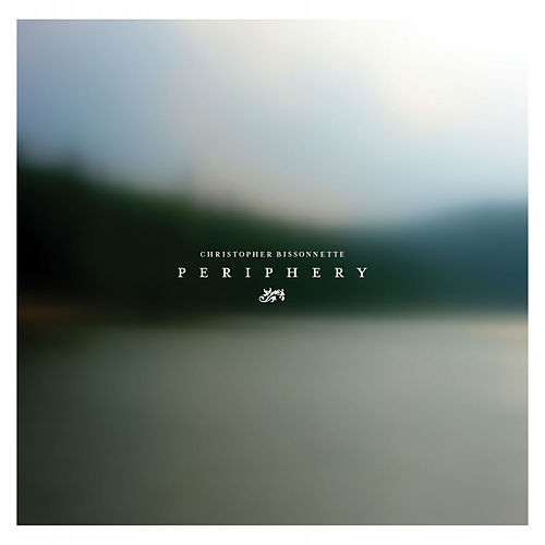 Periphery by Christopher Bissonnette