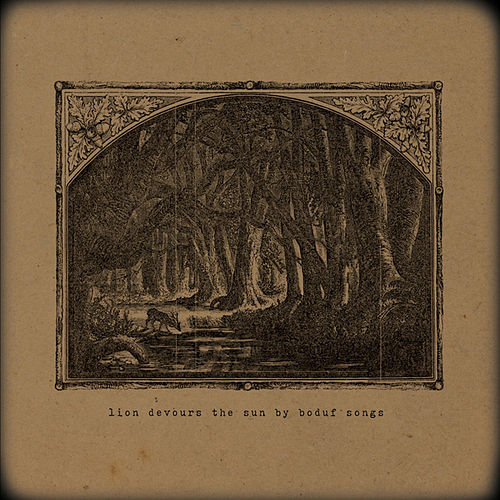 Lion Devours the Sun by Boduf Songs