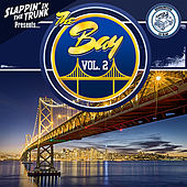 Slappin' in the Trunk - The Bay, Vol. 2 by Various Artists