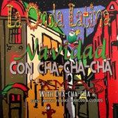 La Onda Latina: Navidad Con Cha-Cha-Chá | Xmas with Cha-Cha by Frankie Marcos